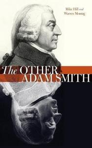 The Other Adam Smith: Popular Contention, Commercial Society, and the Birth of Necro-Economics