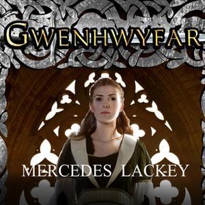 «Gwenhwyfar: The White Spirit (A Novel of King Arthur)» by Mercedes Lackey