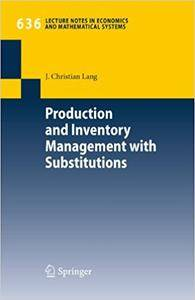 Production and Inventory Management with Substitutions (Repost)