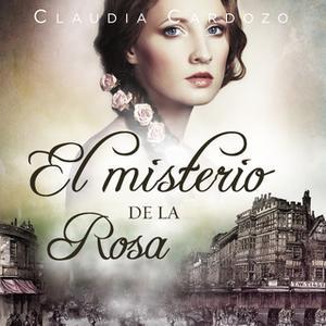 «El misterio de la rosa» by Claudia Cardozo