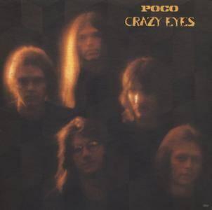 Poco - Crazy Eyes (1973) Epic/PE 32354 - US Pressing - LP/FLAC In 24bit/96kHz