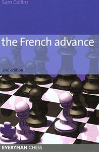 The French Advance, 2nd Edition (Everyman Chess)