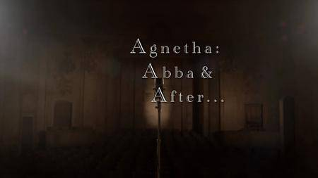 BBC - Agnetha: Abba and After (2013)