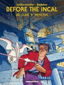 Before the Incal Vol 02 - Class R Detective 1990 digital