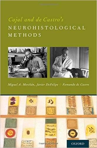 Cajal and de Castro's Neurohistological Methods (repost)