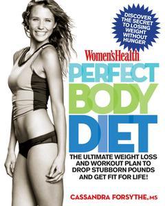 «Women's Health Perfect Body Diet» by Cassandra Forsythe