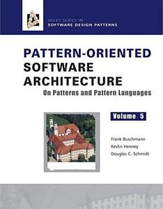 Pattern-oriented software architecture, vol.5: on patterns and pattern languages (Repost)