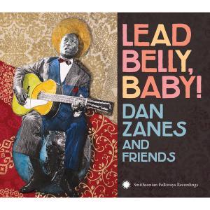 Dan Zanes - Lead Belly, Baby! (2017)