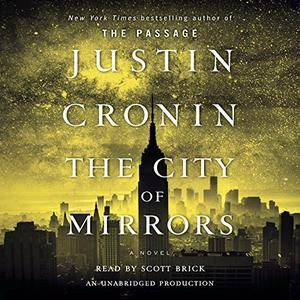 The City of Mirrors (The Passage Trilogy, Book 3) [Audiobook]