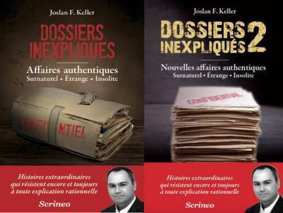 "Joslan f. Keller, ""Les dossiers inexpliqués - Surnaturel, Etrange, Insolite"", 2 tomes"