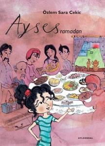 «Ayses ramadan» by Özlem Cekic