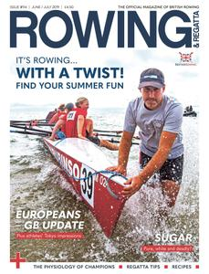 Rowing & Regatta - June/ July 2019