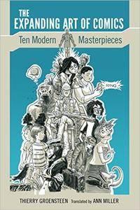 The Expanding Art of Comics: Ten Modern Masterpieces