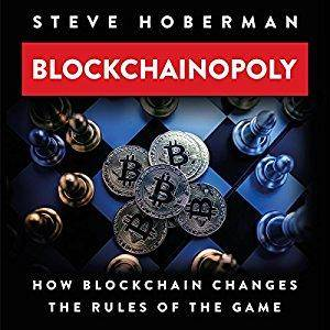 Blockchainopoly: How Blockchain Changes the Rules of the Game [Audiobook]