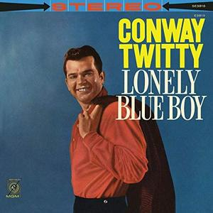 Conway Twitty - Lonely Blue Boy (1960/2019)