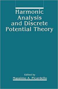 Harmonic Analysis and Discrete Potential Theory