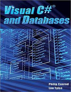 Visual C# and Databases: A Step-By-Step Database Programming Tutorial, 15th Edition