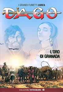 Dago - Collezione Tuttocolore - Volume 40 - L`Oro di Granada