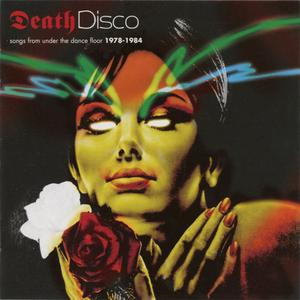 VA - Death Disco: Songs From Under The Dance Floor 1978-1984 (2004) {EMI}