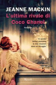 Jeanne MacKin - L'ultima rivale di Coco Chanel