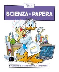 Scienza Papera 04 – Paperino e le formule chimiche (2016)