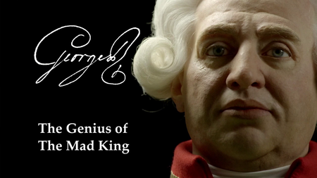 BBC - George III: The Genius of the Mad King (2017)