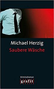 Saubere Wäsche - Michael Herzig