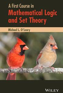 A First Course in Mathematical Logic and Set Theory
