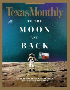 Texas Monthly - July 2019