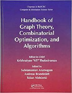 Handbook of Graph Theory, Combinatorial Optimization, and Algorithms [Repost]