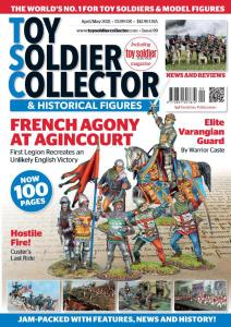 Toy Soldier Collector International - Issue 99 - April-May 2021