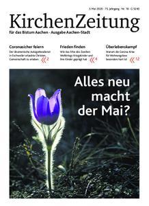 KirchenZeitung für das Bistum Aachen – 03. Mai 2020