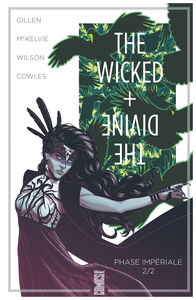 The Wicked + The Divine - Tome 6 - Phase Impériale