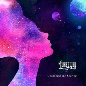 Lureaway - Unchained and Soaring (2019)