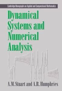 Dynamical Systems and Numerical Analysis (Cambridge Monographs on Applied and Computational Mathematics)