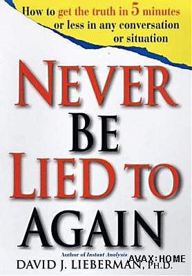 Never Be Lied To Again (David Lieberman, 1998, FULL VERSION repost)