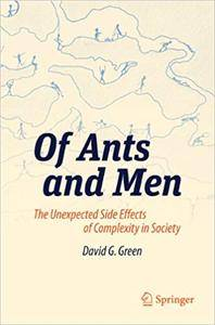 Of Ants and Men: The Unexpected Side Effects of Complexity in Society (Repost)