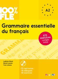 """Ludivine Glaud, Muriel Lannier, Yves Loiseau, """"Grammaire essentielle du français niv. A2 - Livre + CD"""""""