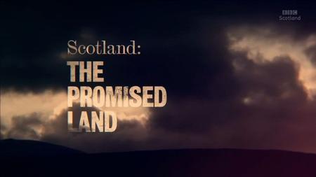 BBC - Scotland: The Promised Land (2016)