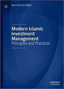 Modern Islamic Investment Management: Principles and Practices