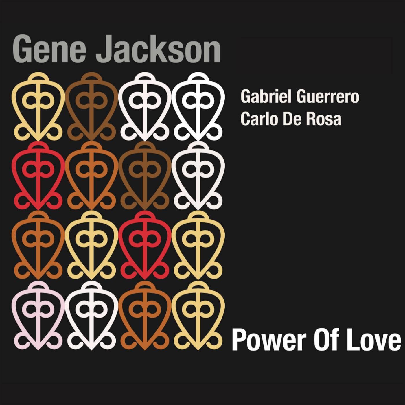 Gene Jackson - Power of Love (2018)