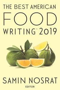 The Best American Food Writing 2019 (The Best American ®)