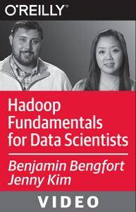 O'Reilly - Hadoop Fundamentals for Data Scientists [repost]