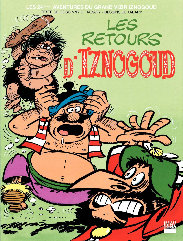 Iznogoud - T24 - Les Retours D'iznogoud