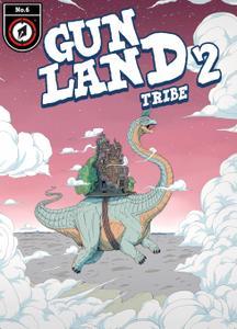 Gunland 006-Tribe 2020 digital Mr Norrell
