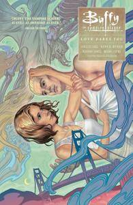 New Releases Buffy the Vampire Slayer Season 10 v03 - Love Dares You 2015 digital The Magicians-Empire cbr