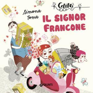 «Il signor Francone» by Simona Toma