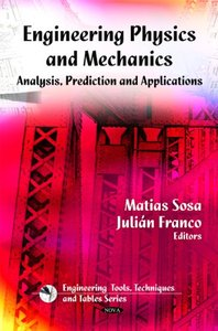 Engineering Physics and Mechanics: Analyses, Prediction and Applications