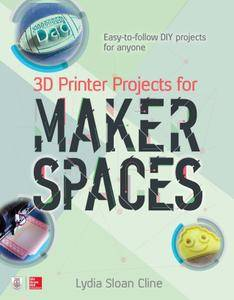 3D Printer Projects for Makerspaces (Electronics)