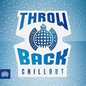 Ministry Of Sound: Throwback Chillout (2019)